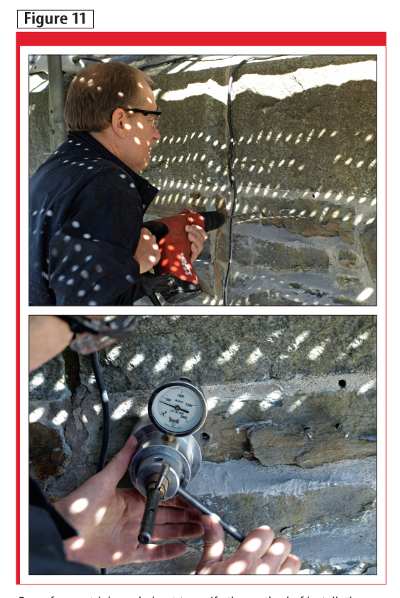 One of many trials carried out to verify the method of installation of the mechanical anchors and masonry ties is shown at the top. At the bottom, a load-tester gauges one of the installed ties.