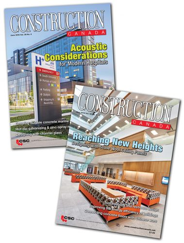 Construction Canada magazine comes at you nine times a year with the best in technical, objective features about building materials and assemblies.